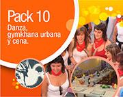 Pack 10: danza, gymkana urbana y cena