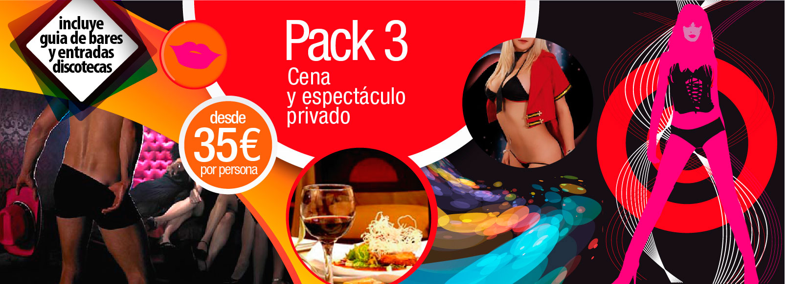 Pack 3: cena con espectaculo privado