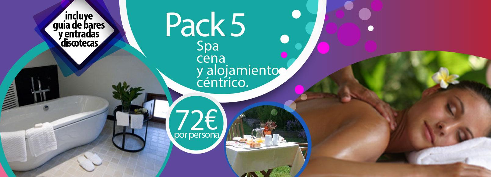 Pack 5: Spa, cena y alojamiento céntrico