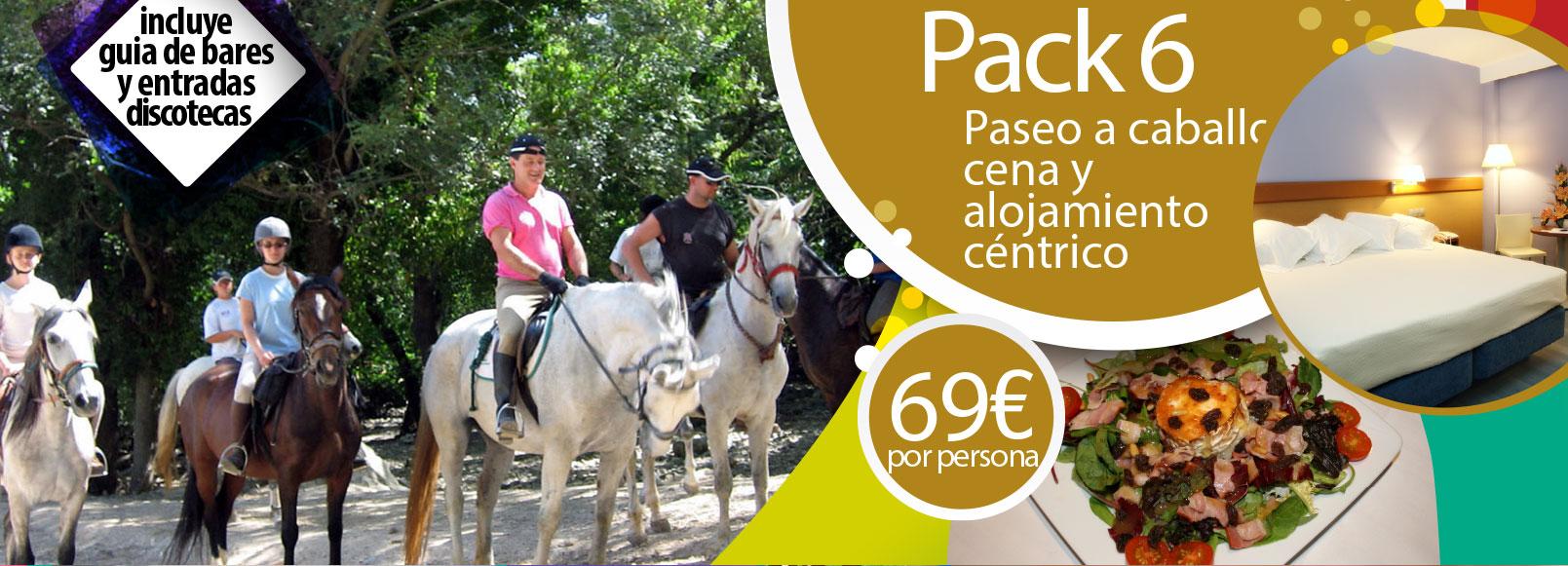 Pack 6: Paseo a caballo, cena y alojamiento céntrico